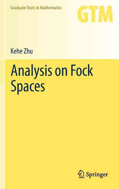 Analysis on Fock Spaces By Zhu, Kehe